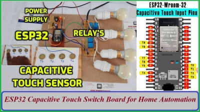 ESP32 Capacitive Touch Switch Board for Home Automation